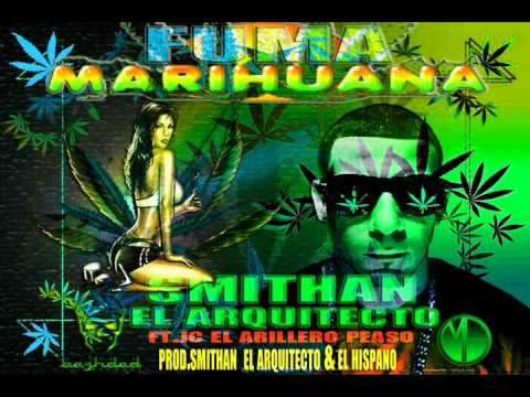 Fuma Marihuana by.Smithan ft.JC El Ar