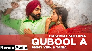Qubool A(Audio Remix) | Hashmat Sultana | B Praak | Jaani | DJ Noni Sagoo | Latest Punjabi Song 2020
