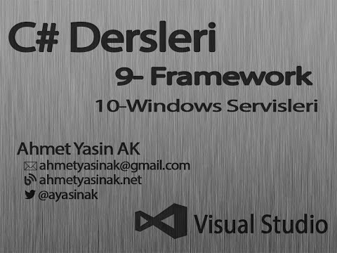 C# Yazılım Dersleri 9-Framework 10 Windows Servisleri