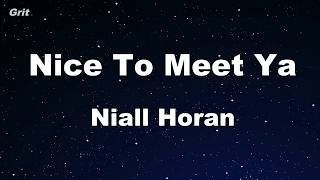 Nice To Meet Ya   Niall Horan Karaoke 【No Guide Melody】 Instrumental