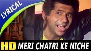 Meri Chatri Ke Niche Aaja With Lyrics | Mohammed Aziz, Anu
