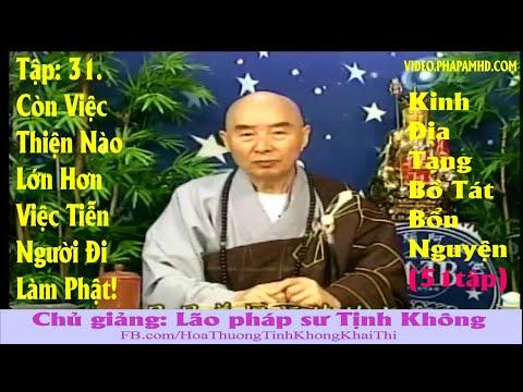 TẬP 31, Còn Việc Thiện Nào Lớn Hơn Việc Tiễn Người Đi Làm Phật!, Địa Tạng Bồ Tát Bổn Nguyện Kinh