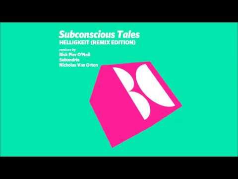 Subconscious Tales - Helligkeit (Subandrio Remix)