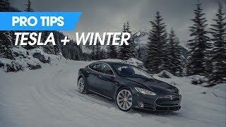 Pro Tips - Tesla in the Winter