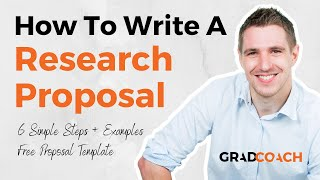 How To Write A Research Proposal For A Dissertation Or Thesis (With Examples)