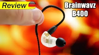 Brainwavz B400 | der beste Ohrhörer, den ich bisher getestet habe