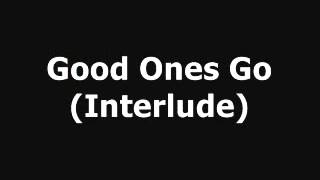 Cameras, Good Ones Go Interlude Lyrics