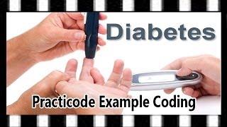 Practicode Example —  Coding a Diabetes Case