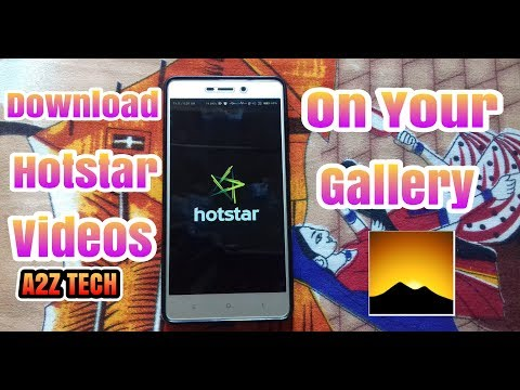 Download hotstar videos on your gallery [HINDI]