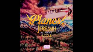 Jeremih ft August Alsina & J Cole - Planes (Slowed Down)
