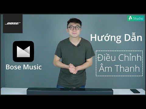 [Hướng dẫn] Điều chỉnh âm thanh loa Bose qua ứng dụng Bose Music