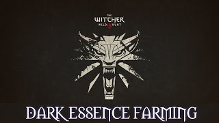 The Witcher 3: Dark Essence Farming / NightWraith
