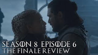 Game of Thrones Season 8 Episode 6 Review and Breakdown