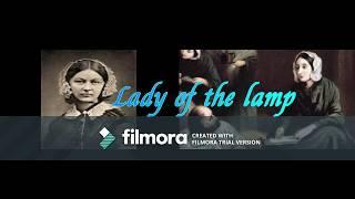 Lady of the lamp (สุภาพสตรีแห่งดวงประทีป)