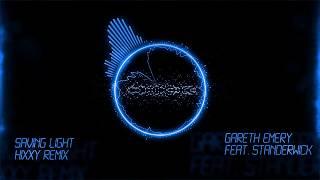 Gareth Emery feat. Standerwick - Saving Light (Hixxy Remix)