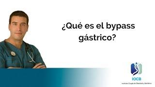¿Qué es el Bypass Gástrico?