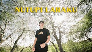 Download lagu Nutupi Laraku Ilux Id Mp3