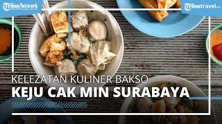"""Kelezatan Kuliner Bakso Keju Cak Min, Langganan """"Crazy Rich"""" di Surabaya"""