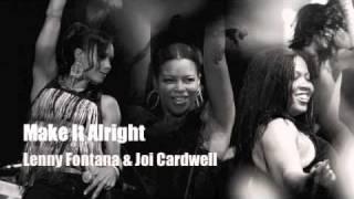 Make it alright - Lenny Fontana & Joi Cardwell