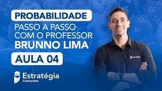 Probabilidade Passo a Passo -  Prof. Brunno Lima - Aula 4
