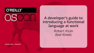 A developer's guide to introducing a functional language at work by Robert Kluin