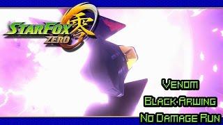 Star Fox Zero (Venom | Black Arwing | No Damage Run)