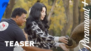 Cher & The Loneliest Elephant | Teaser | Paramount+