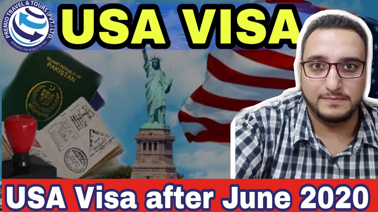 USA VISA RESUMING | USA VISA UPDATE JULY | USA VISIT VISA AFTER LOCKDOWN | PREMIO TRAVEL & TOURS