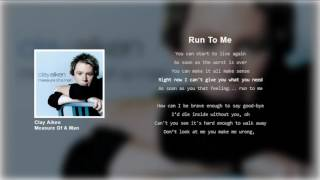 Clay Aiken - Run To Me (Lyrics)