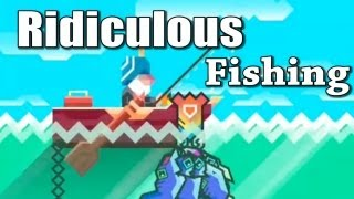 Ridiculous Fishing App Review & Gameplay