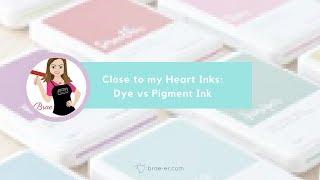 Dye vs Pigment Ink