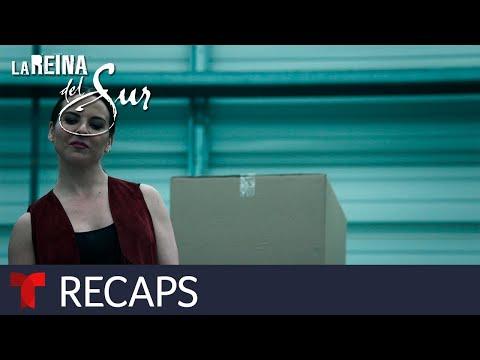 La Reina del Sur 2 | Recap (06/07/2019) | Telemundo English