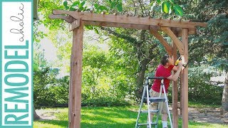 How To Build A Wood Arbor For Garden, Yard Or Wedding : DIY Arbor Tutorial