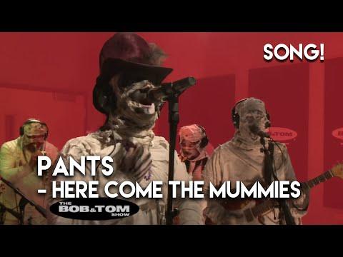 Pants - Here Come the Mummies