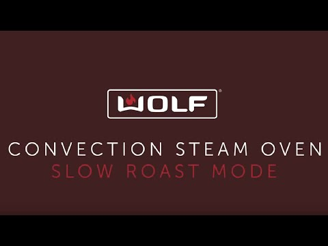Wolf Convection Steam Oven touch controls - Slow Roast Mode
