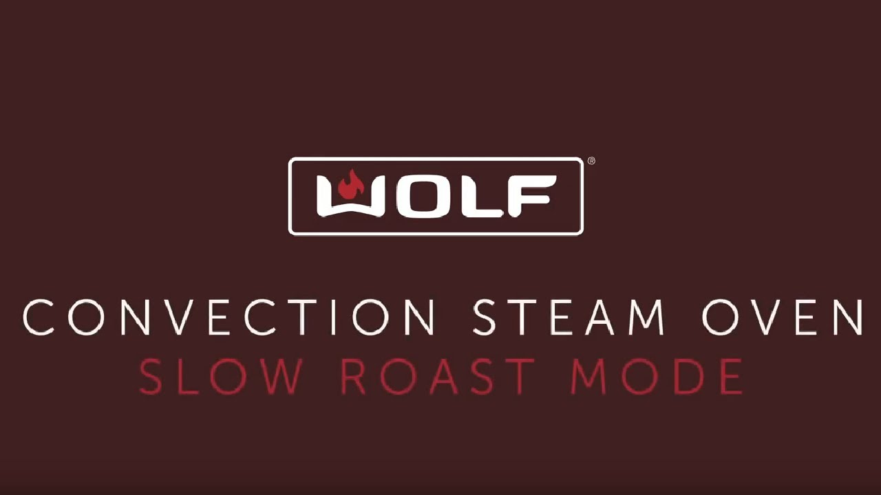 Wolf Convection Steam Oven (touch controls) - Slow Roast Mode