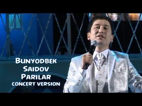 Bunyodbek Saidov - Parilar (concert version)
