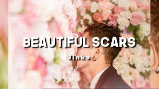 Maximillian - Beautiful Scars || Lyrics🍹