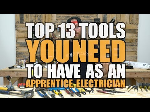 13 Tools Apprentice Electricians Need To Have
