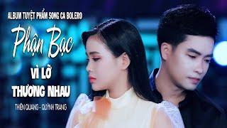 album-song-ca-bolero-dac-sac-nhat-2019-thien-quang-quynh-trang-phan-bac-vi-lo-thuong-nhau