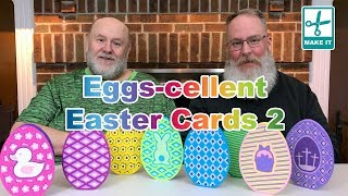 Eggs-cellent Easter Cards 2