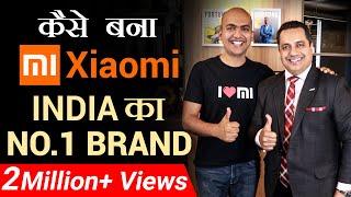 कैसे बना MI (Xiaomi) India का NO. 1 Brand | Dr Vivek Bindra