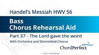 Handel's Messiah Part 37 - The Lord gave the word - Bass Chorus Rehearsal Aid