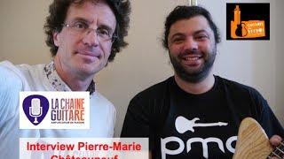 Interview du luthier Pierre Marie Châteauneuf - PMC Guitares