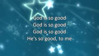 God Is So Good Yancy