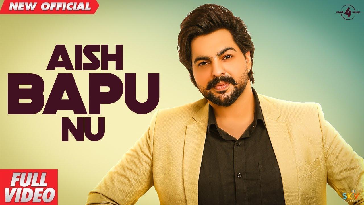 Aish Bapu Nu Lyrics by Pardeep Sran