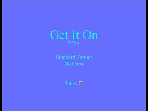 Get It On - Easy Guitar (Chords and Lyrics)