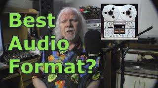 What is the best audio medium?