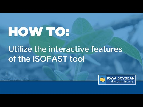 How to utilize ISA's Interactive Summaries of On-Farm Strip Trials (ISOFAST)
