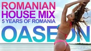 Romanian House Mix 2016 - 5 Years of Romania #03 OASEON
